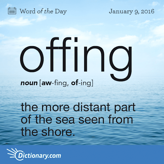 offing Word of the Day | Dictionary.com