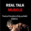 "Amazon.com: Real Talk Muscle: Timeless Principles to help you Build MUSCLE eBook: George ""Ironthumb"" Romasanta: Kindle Store"