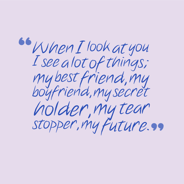 30 Best Boyfriend Quotes With Images