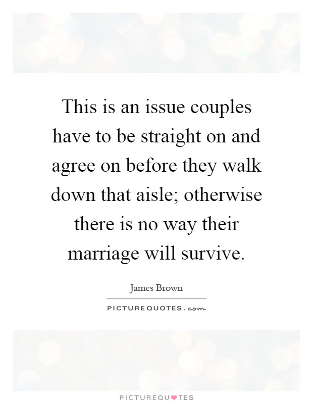 This Is An Issue Couples Have To Be Straight On And Agree On