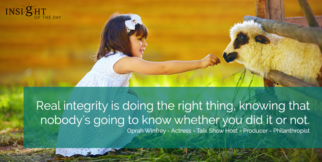 Integrity Right Thing Oprah Winfrey Producer Philanthropist