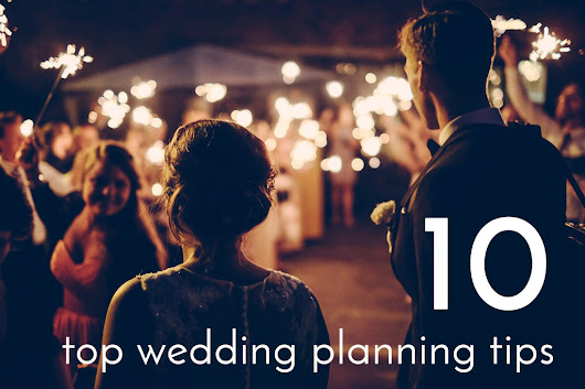 10 top wedding planning tips