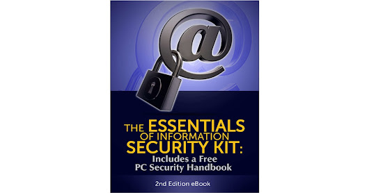 The Essentials of Information Security Kit: Includes a Free PC Security Handbook - 2nd Edition eBook