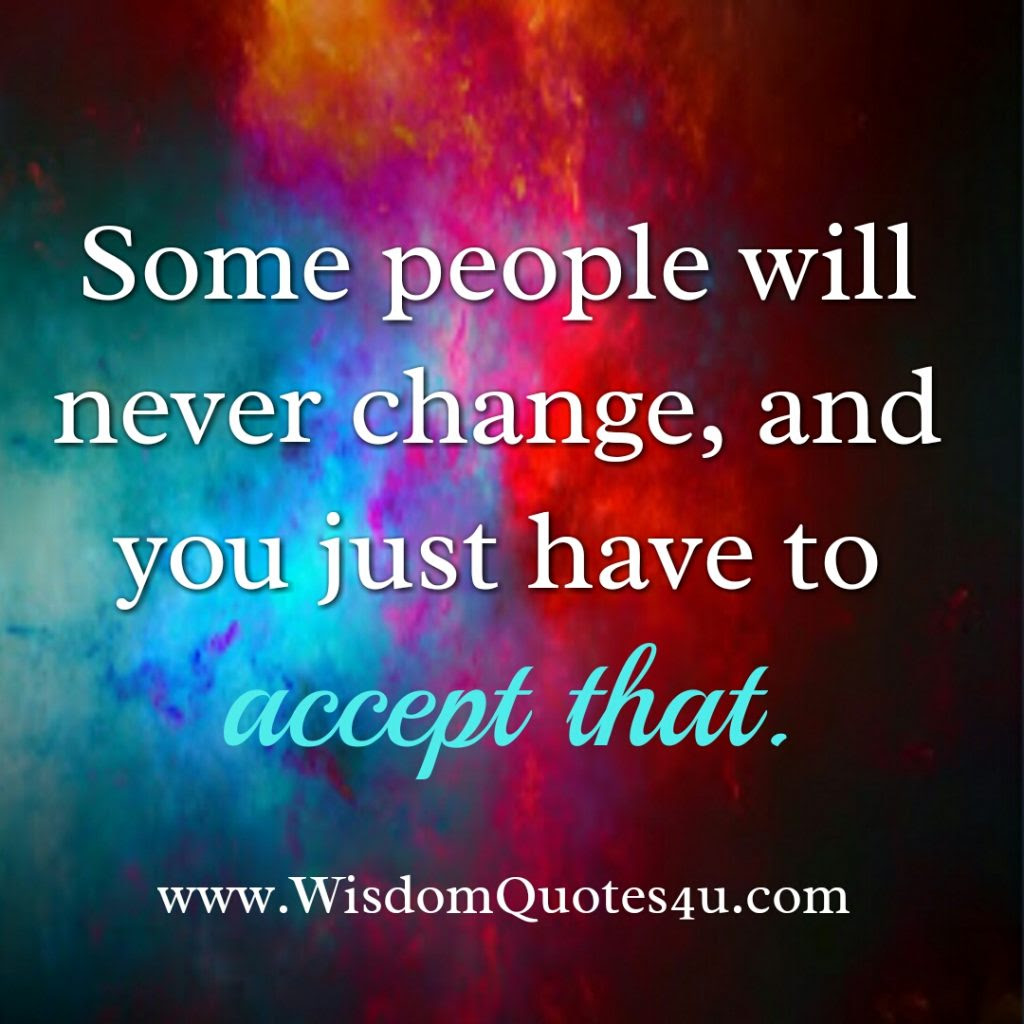 People Will Never Change Quotes Quotesgram Auto Electrical Wiring