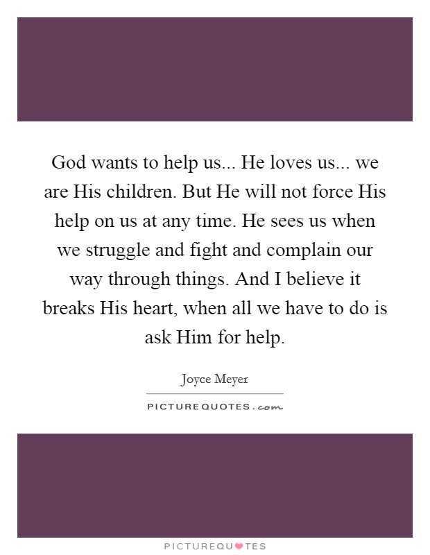 Asking God For Help Quotes Sayings Asking God For Help Picture
