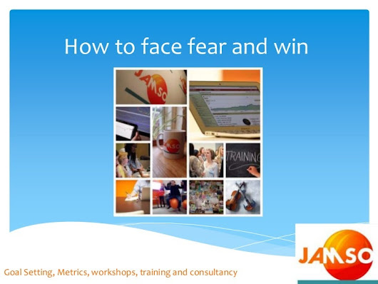 How to face fear and win