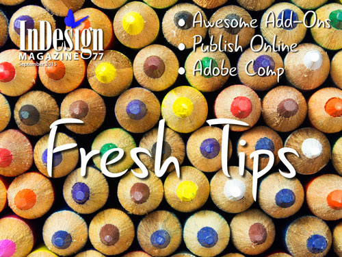 Issue 77: Fresh Tips