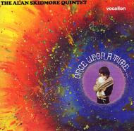 Alan Skidmore Quintet - 'Once Upon A Time'