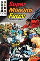 Super Mission Force 2nd Ed.