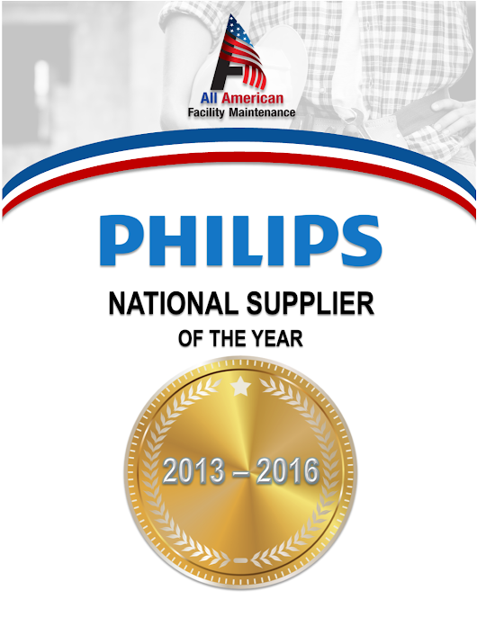 "All American Facility Maintenance Named Philips' 2016 ""National Supplier of the Year"" - All American Facilities Maintenance"