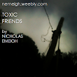 Poetry: Toxic Friends by Nicholas Emeigh
