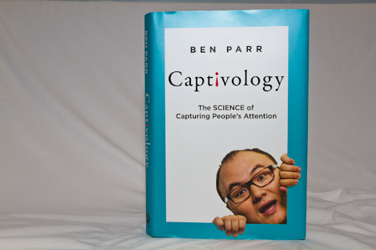 Review: 'Captivology: The Science of Capturing People's Attention' | The Digital Letter