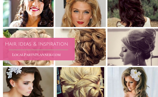 Hair Inspiration – LocalPartyPlanner Blog