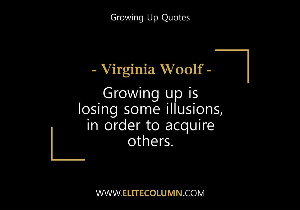 Growing Up Quotes 4 Elitecolumn