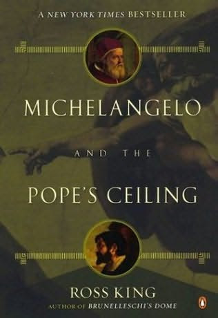 Michelangelo and the Pope's Ceiling by Ross King book cover