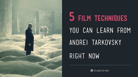 5 Film Techniques You Can Learn from Andrei Tarkovsky Right Now | Filmmaking Tips