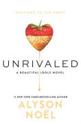 Title: Unrivaled, Author: Alyson Noël