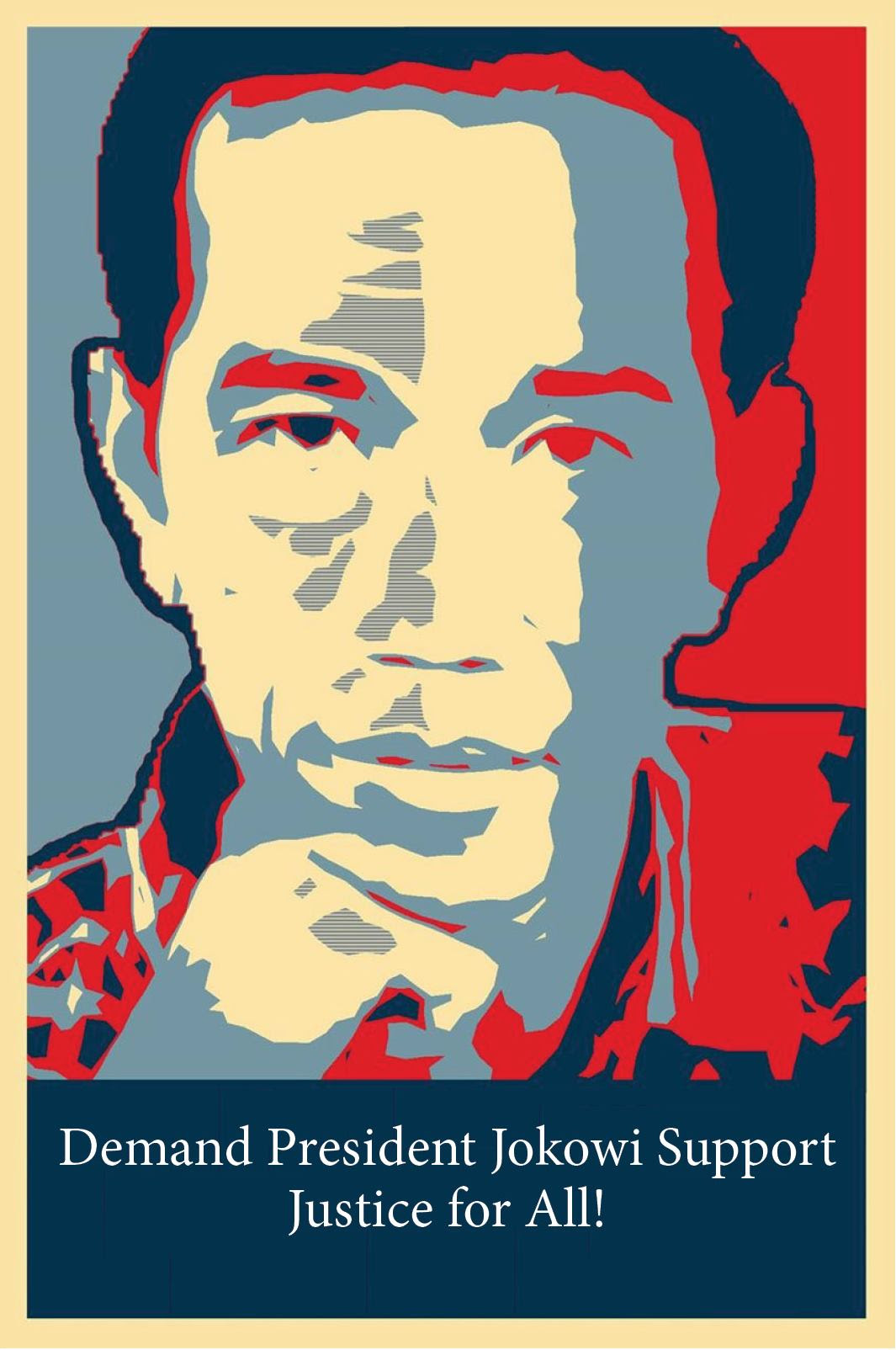 Demand Jokowi Support Justice for All