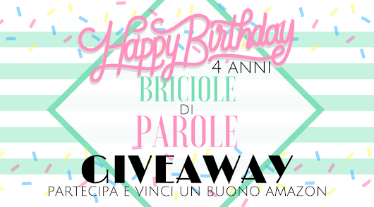 Quattro anni di Briciole di Parole: Happy Birthday Giveaway!