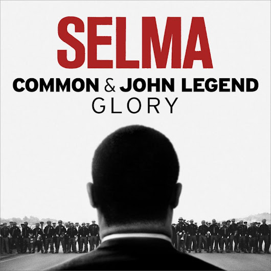 Common feat. John Legend - Glory (From the Motion Picture Selma) lyrics | Musixmatch