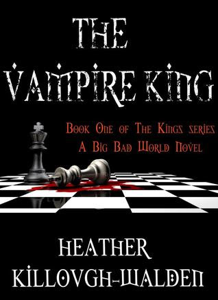 The Vampire King (The Kings 1)