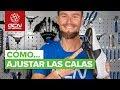 Guía de cómo ajustar las calas, por Óscar Pujol (GCN en Español)