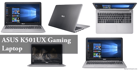 ASUS K501UX Review - ASUS Gaming Laptop Full Specification