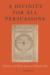 A Divinity for All Persuasions (inbunden)