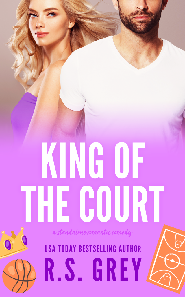 Cover Reveal - King of the Court by R.S. Grey  @InkSlingerPR