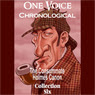 One Voice Chronological: The Consummate Holmes Canon, Collection 6