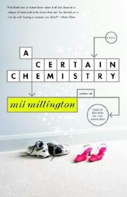 A Certain Chemistry: A Novel
