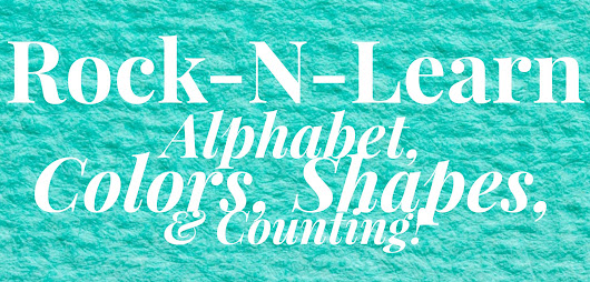 Rock-N-Learn Alphabet, Colors, Shapes, & Counting | The Vetetoe Family