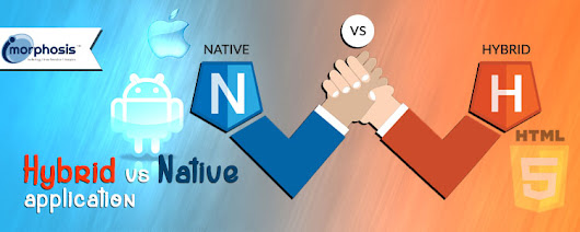Hybrid vs Native App : Compare which is Best for your Business