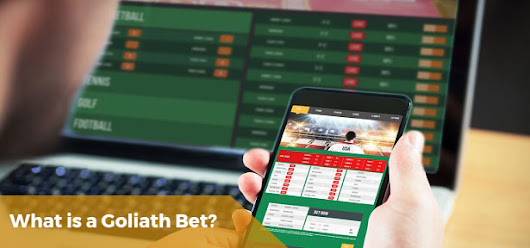 What is a Goliath bet? - Betstudy.com