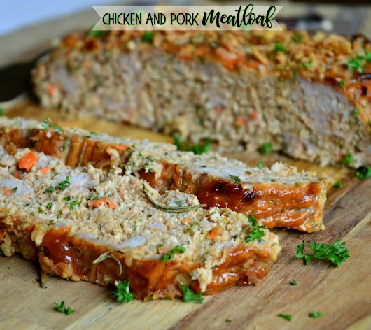 Chicken and Pork Meatloaf (A Family Favorite) - This Is How I Cook