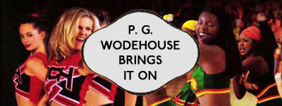 Wodehouse Brings It On banner