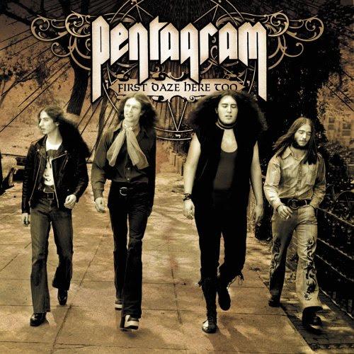Pentagram - First Daze Here Too Album Cover