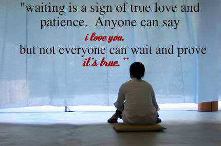 Love Quotes For Her Waiting The Holle