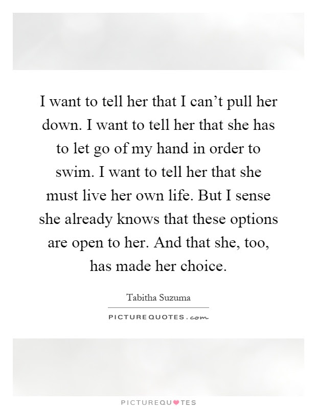 Quotes About Letting Her Down 16 Quotes