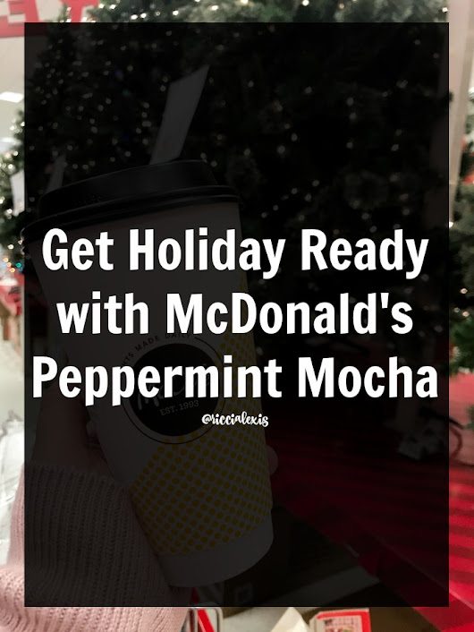 Get Holiday Ready with McDonald's Peppermint Mocha