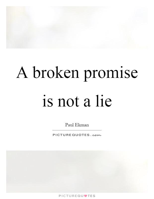 Quotes About Break Promises 77 Quotes