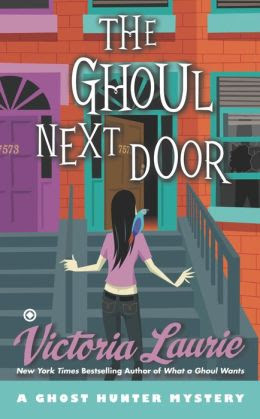 The Ghoul Next Door (Ghost Hunter Mystery Series #8)