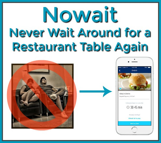 Nowait: Never Wait Around for a Restaurant Table Again