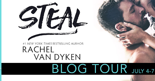 Blog Tour STEAL by Rachel Van Dyken