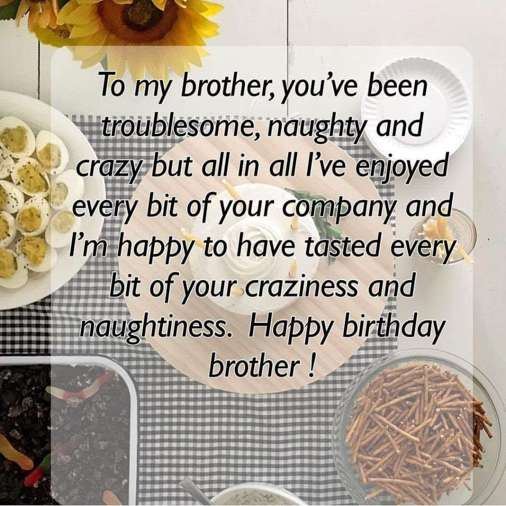100 Happy Birthday Wishes For Brother Best Wishes Quotes For Brother
