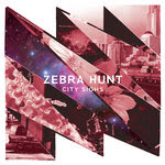 Zebra Hunt - City Sighs