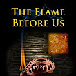 The Flame Before Us eBook: Richard Abbott: : Kindle Store