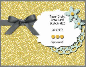 Paper Craft Crew Card Sketch 132 #stampinup #papercraftcrew #papercrafts #cardchallenge
