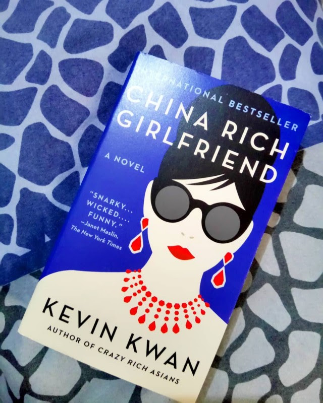 China Rich Girlfriend By Kevin Kwan (Crazy Rich Asians Trilogy)