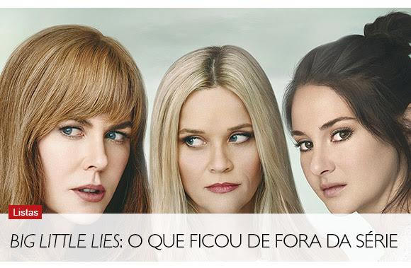 Big Little Lies: o que ficou de fora da série